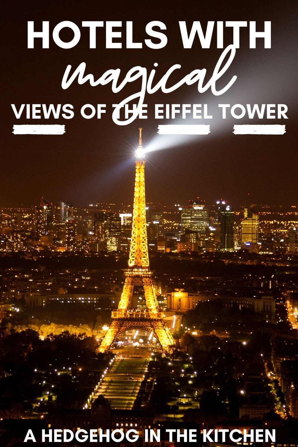 Paris Hotels with Views of the Eiffel Tower Stunning Hotels for ...