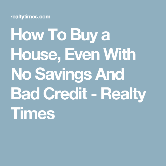 How To Buy A House With No Money Or Credit