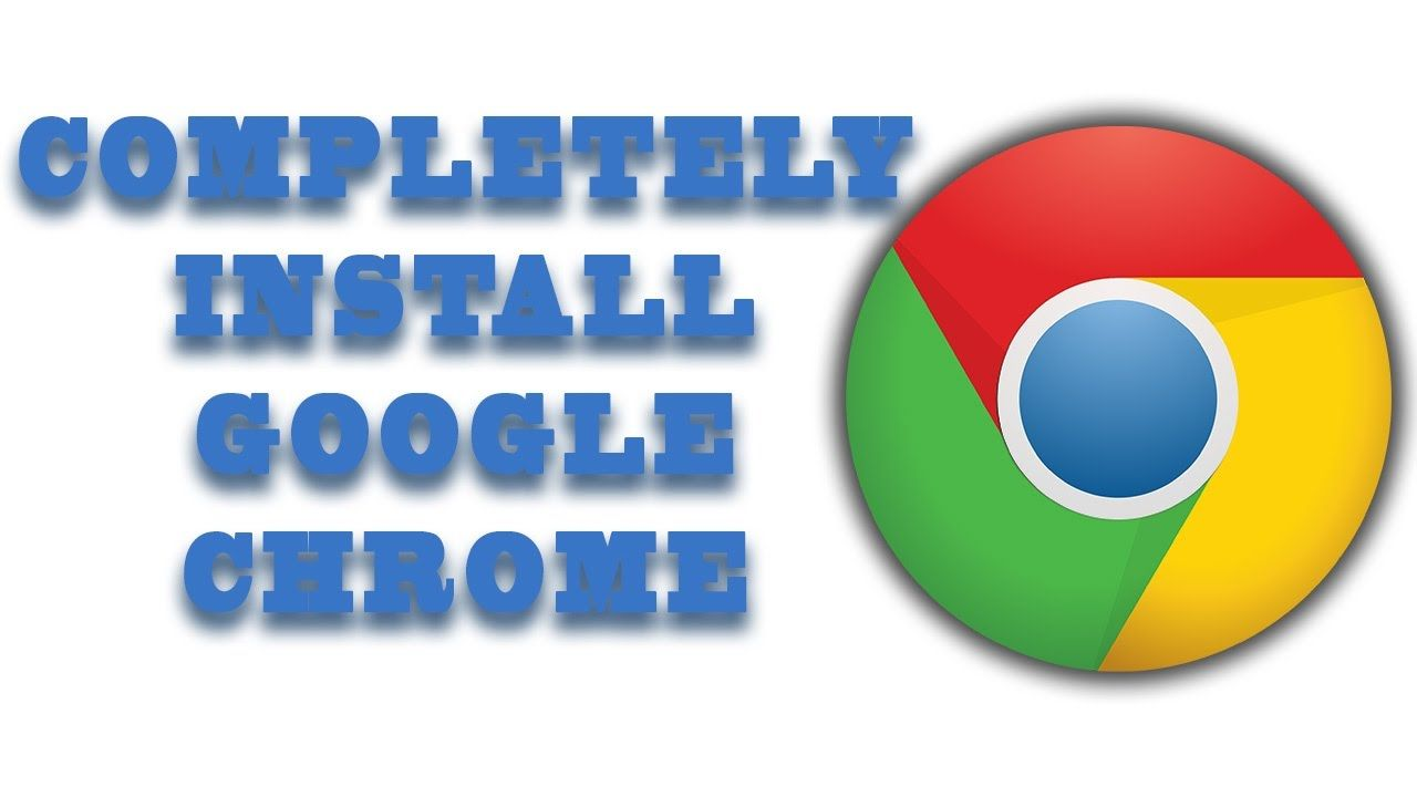 How To Download Install Google Chrome On Windows 7/8/10