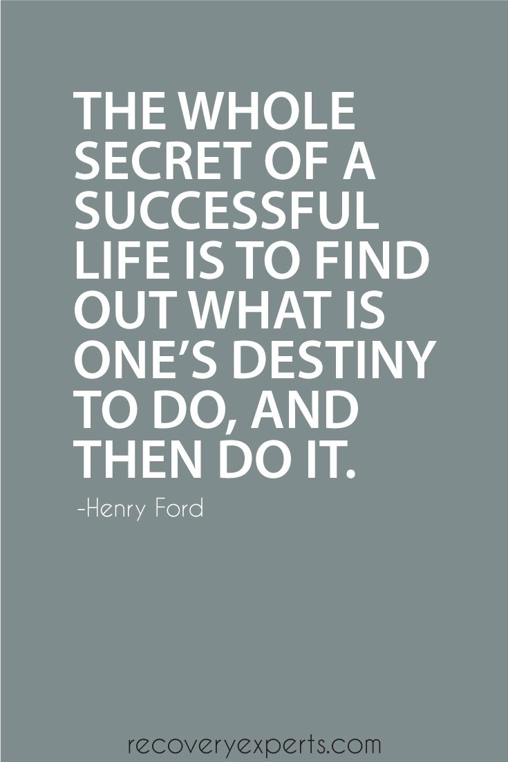 Quotes For A Successful Life Motivational Quote The Whole Secret Of A Successful Life Is To