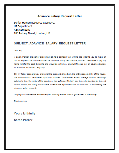 advance salary request letter template is a formal letter composed by the employee addressed to the employer requesting for some advance loan from the