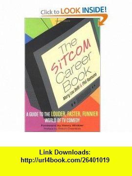 The Sitcom Handbook (9780823028740) Phil Ramuno, Henry Winkler, Mary Lou Belli , ISBN-10: 0823028747  , ISBN-13: 978-0823028740 ,  , tutorials , pdf , ebook , torrent , downloads , rapidshare , filesonic , hotfile , megaupload , fileserve