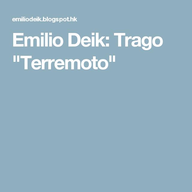 "Emilio Deik: Trago ""Terremoto"""