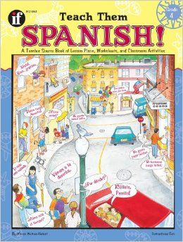 Teach Them Spanish! Grade 4: Winnie Waltzer-Hackett: 9781568226811