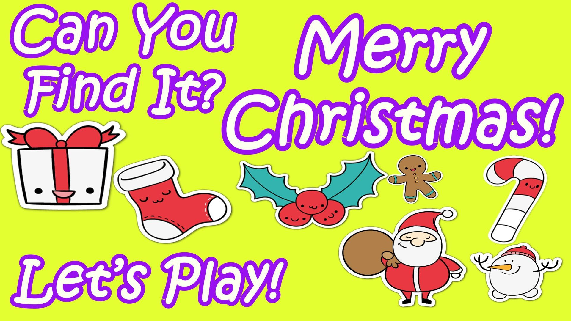 Kids Learn About Christmas Let S Play Can You Find It Christmas Edition Kids Learning Can You Find It Lets Play