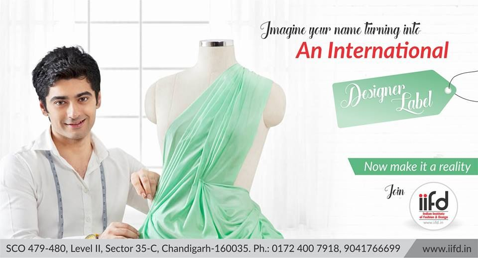 Imagine Your Name Turning Into An International Designer Label Now Make It A Reality Join Iifd Chan Fashion Designing Course Fashion Courses Fashion Design