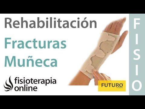 2 Fracturas Y Fisuras De Muñeca Rehabilitación Y Ayudas Técnicas Youtube Dolor De Muñeca Fracturas Fractura De Muñeca