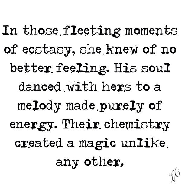 Soulmates Love Quotes About Life: Their Chemistry Created Magic....