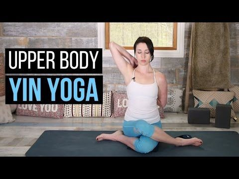 6 yin yoga poses to open the chest shoulders and upper