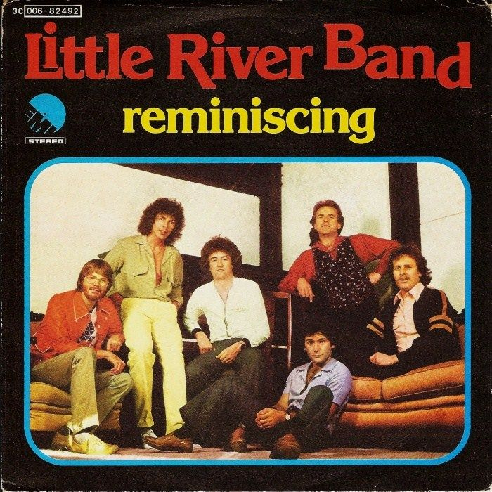 "Little River Band Greatest Hits Little River Band: Reminiscing. ""Friday Night It Was Late"