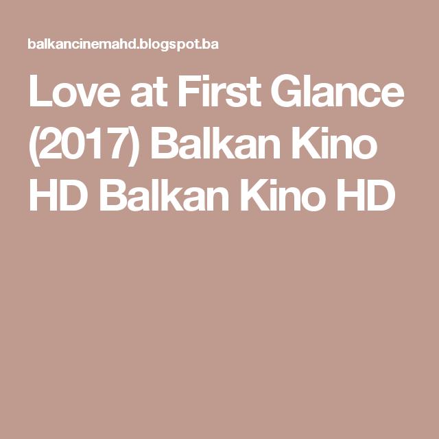 Love at First Glance (2017) Balkan Kino HD Balkan Kino HD