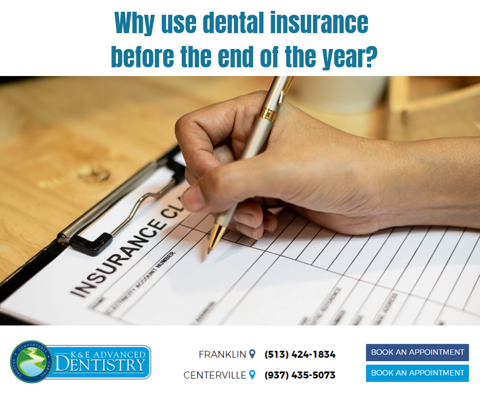 Use Your Dental Insurance Benefits Before The End Of The Year