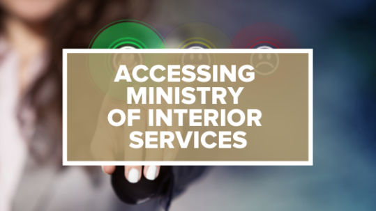 ACCESSING MINISTRY OF INTERIOR SERVICES in 2020 Ministry