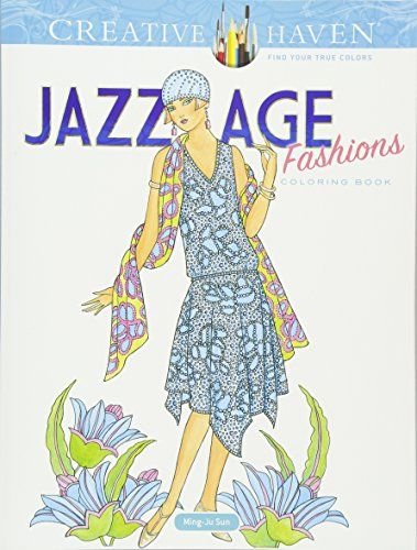 Creative Haven Jazz Age Fashions Coloring Book Adult Col Https