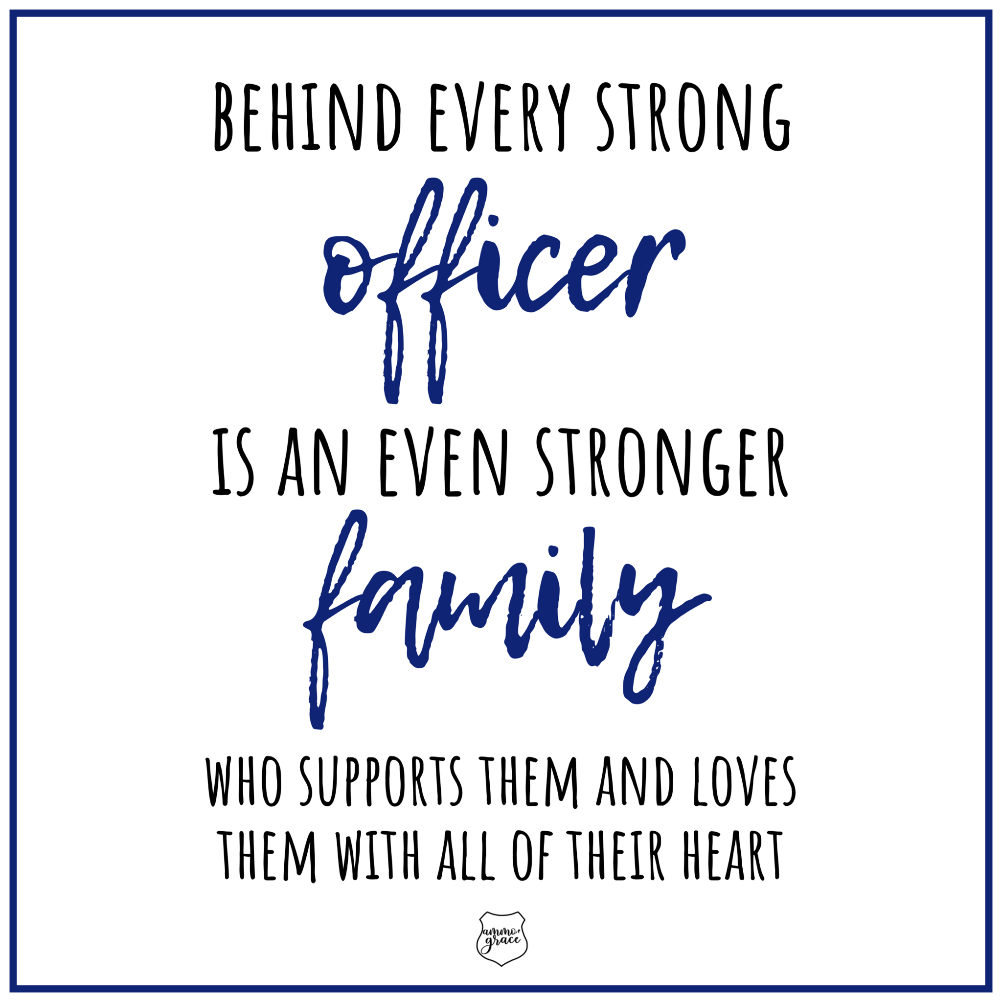 Strong Officers Have Strong Families Police Wife Life Police Wife Funny Selfie Quotes