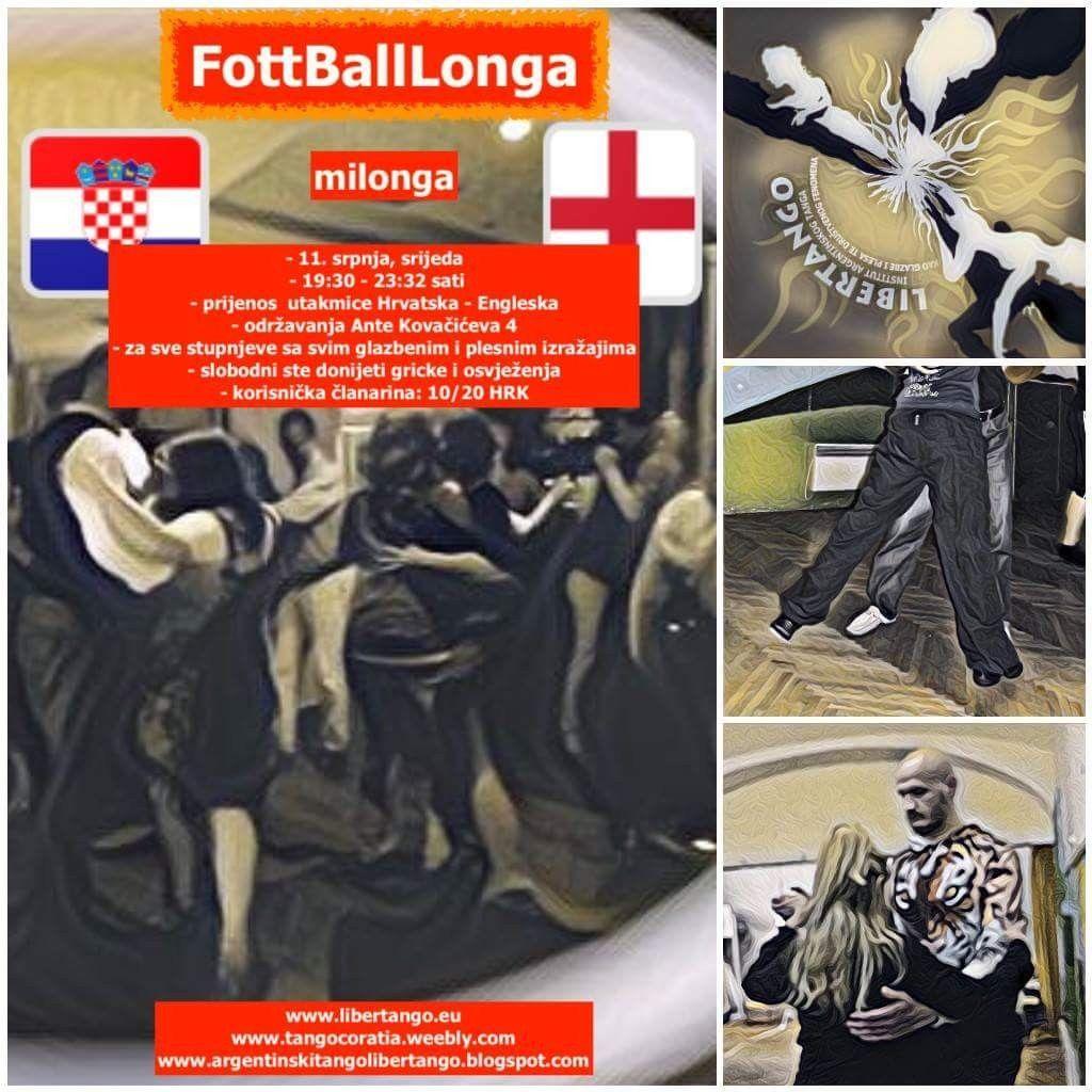 Footballlonga Milonga U Zagrebu Uz Prijenos Utakmice Hrvatska Engleska Srijeda 11 7 2018 Football Footballlonga Milonga Zagr Movie Posters Movies Tango