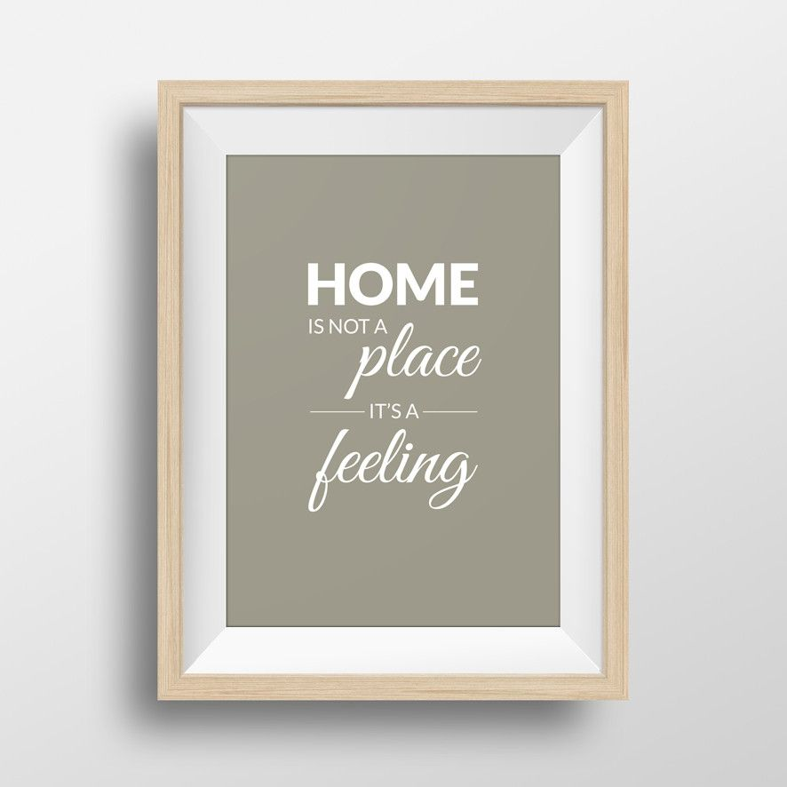 Home Is Not A Place, It's A Feeling #quote #quotes #home