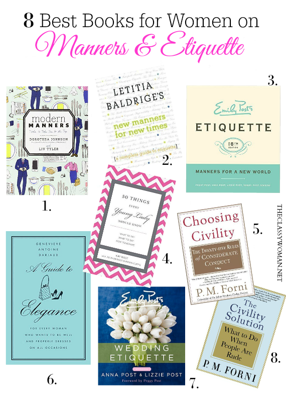 The classy woman 8 best books on manners etiquette for women the classy woman 8 best books on manners etiquette for women also sharing the best books to teach kidsteens manners manners etiquette fandeluxe Image collections