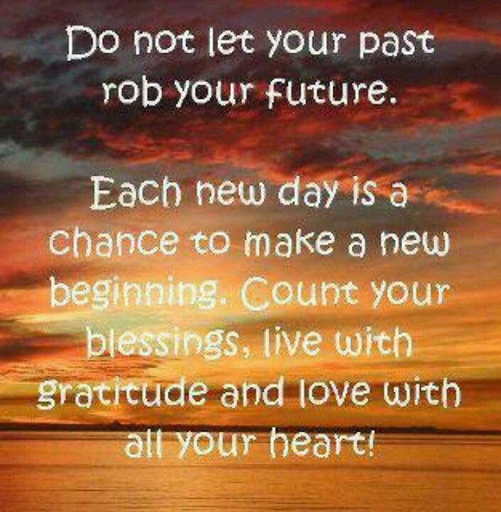 Past Vs Future Inspirational Quotes Life Quotes Cool Words