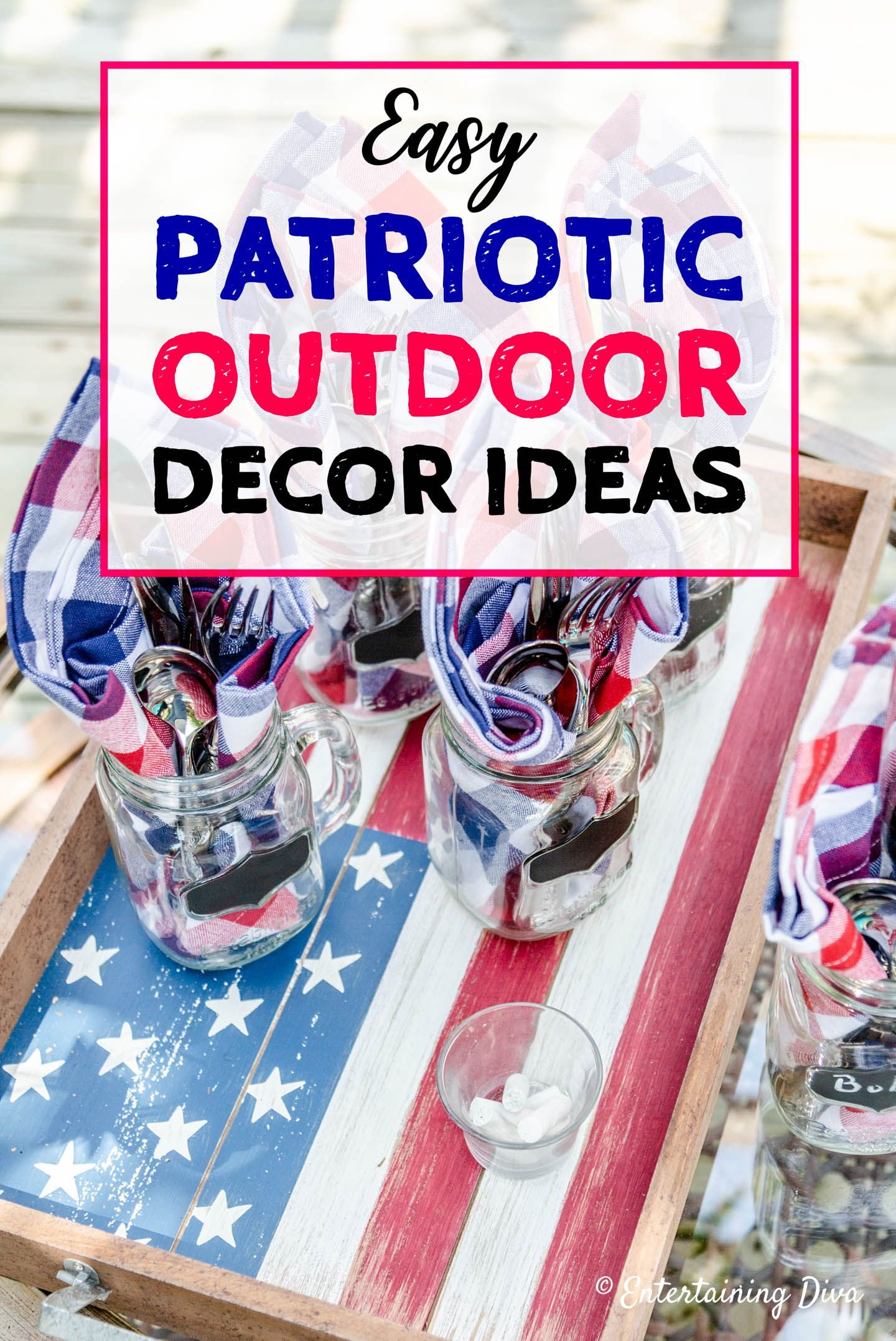 Easy 4th of July Outdoor Decorations   Patriotic ...