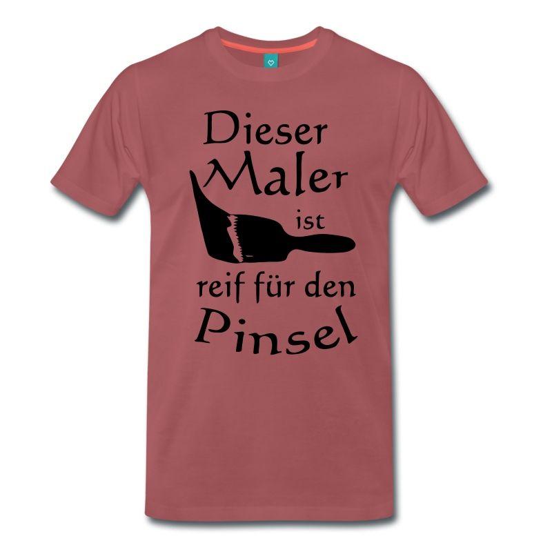 maler reif f r den pinsel m nner premium t shirt washed burgundy lustige shirts. Black Bedroom Furniture Sets. Home Design Ideas