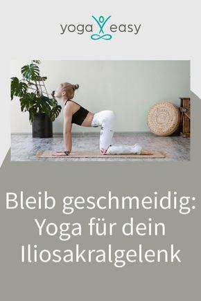 Bleib geschmeidig: Yoga für dein Iliosakralgelenk..