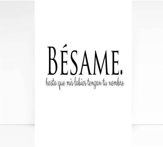 Spanish Quotes About Love Unique Besame Spanish Quote Love Print Wall Decorspanishmixarthouse