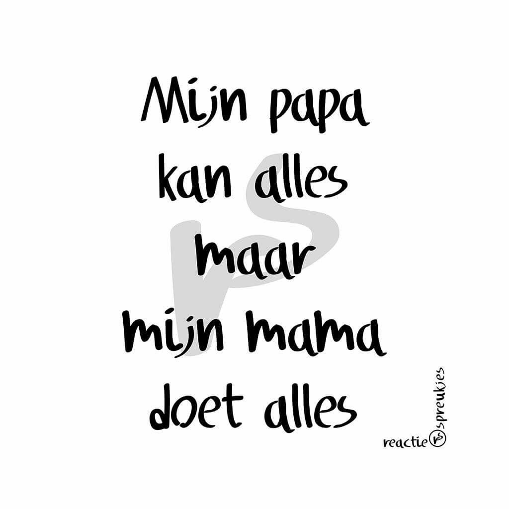 spreuken papa papa #mama#spreuk #citaat #nederlands #teksten #spreuken #citaten  spreuken papa