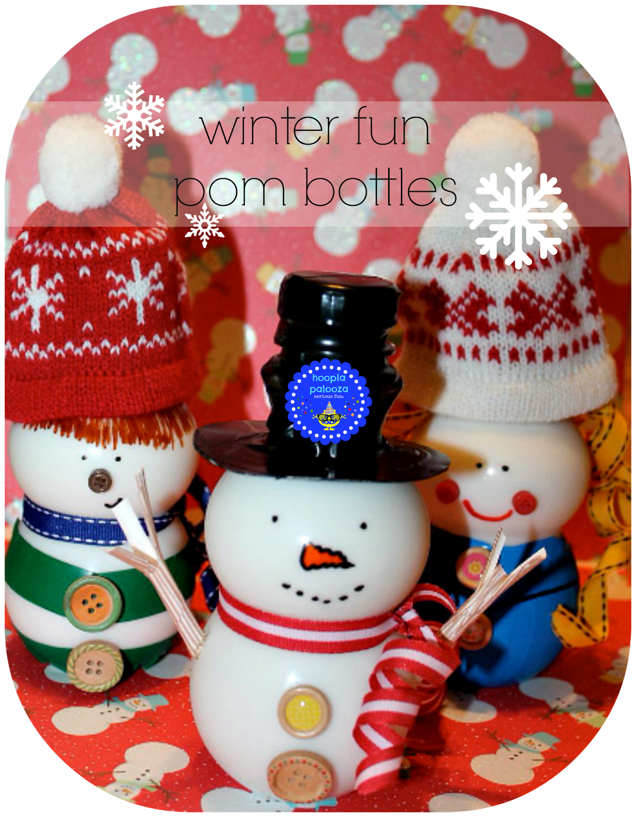 hoopla palooza winter fun pom bottles Yule crafts