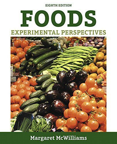 Foods experimental perspectives 8th edition perspective and foods experimental perspectives 8th edition fandeluxe Gallery