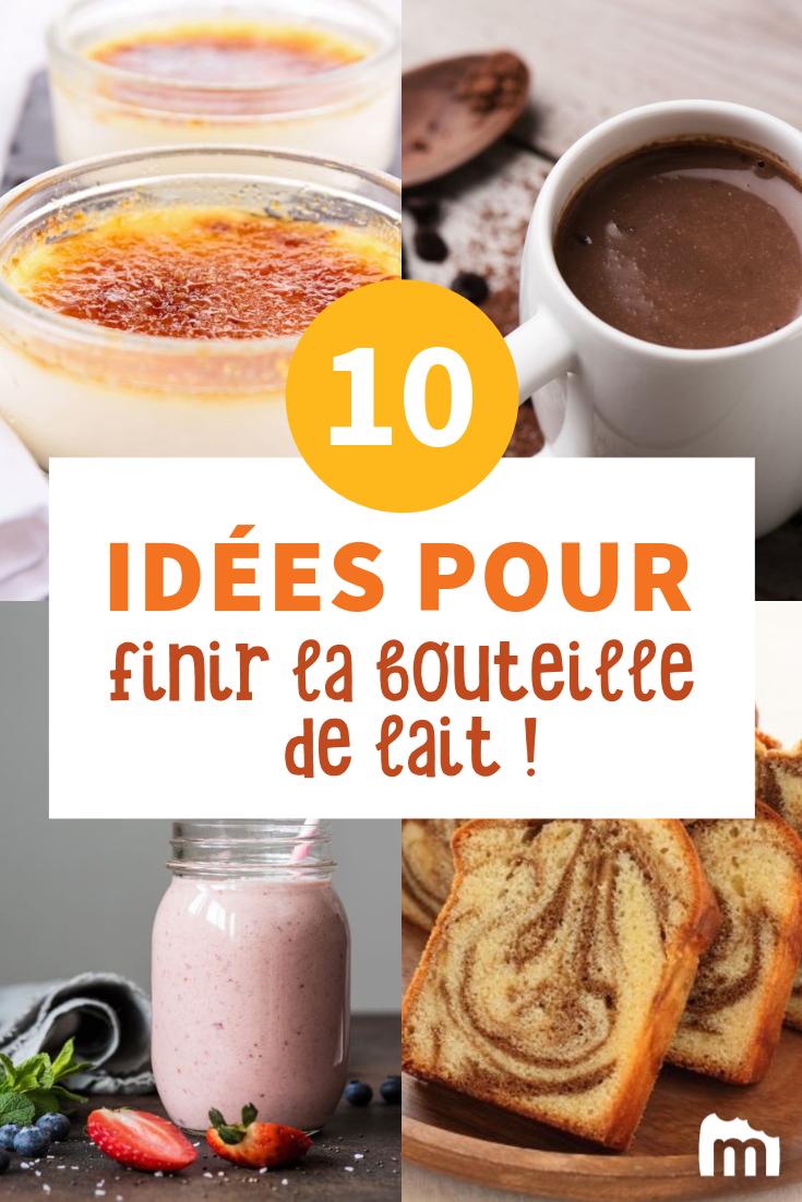 10 idées géniales pour finir une bouteille de lait !