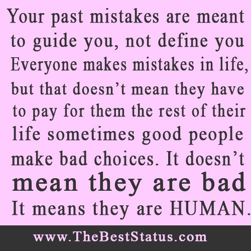 Refresh Quotes: Your Past Mistakes Are Meant To Guide You
