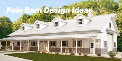 Design Ideas for your new Pole Barn