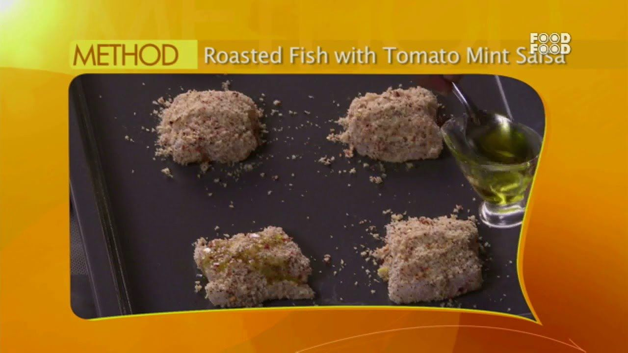 Sanjeev kapoor kitchen roasted fish with tomato mint recipe food sanjeev kapoor forumfinder Image collections
