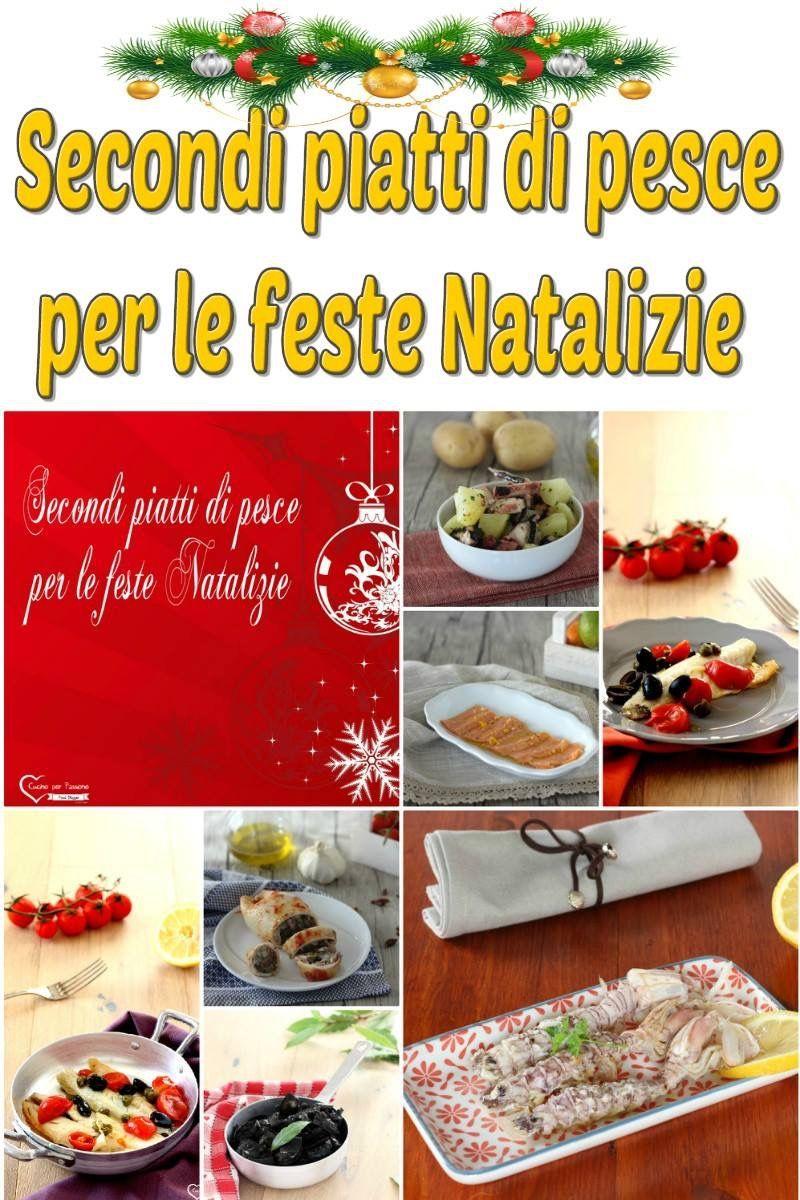 Secondi Piatti Di Pesce Per Le Feste Natalizie Cucina Antipasti