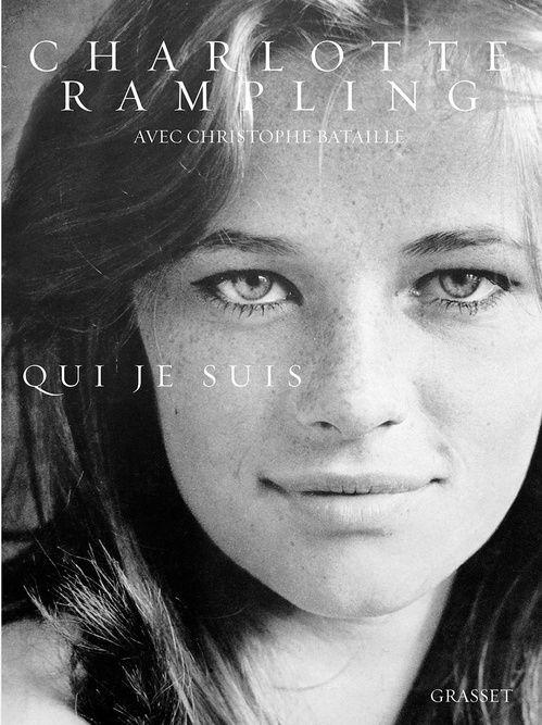 """""""Qui je suis"""", autobiographie de Charlotte Rampling"""