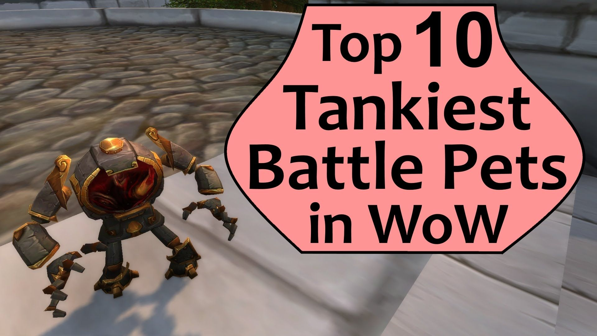 Top 10 Tankiest Battle Pets in World of Warcraft (With