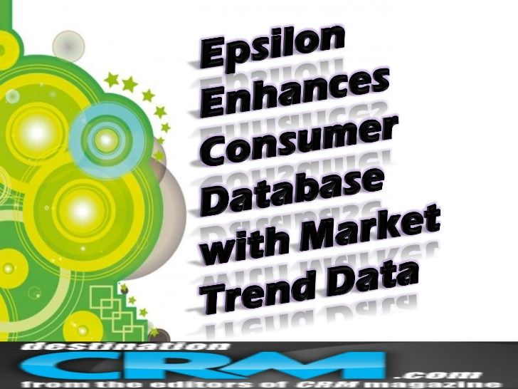 epsilon-enhances-consumer-database-with-market-trend-data-13887778 by Jacalyn Walton via Slideshare