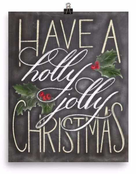 Chalkboard Have a Holly Jolly Christmas Art Print #christmaschalkboardartideas