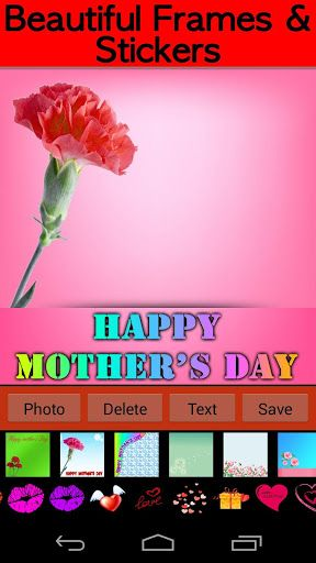 Looking For An Simple App To Create Beautiful Pictures For Your Mother On Coming Mother S Day P With This Ph Photo Frame App Mother S Day Photos Photo Frames