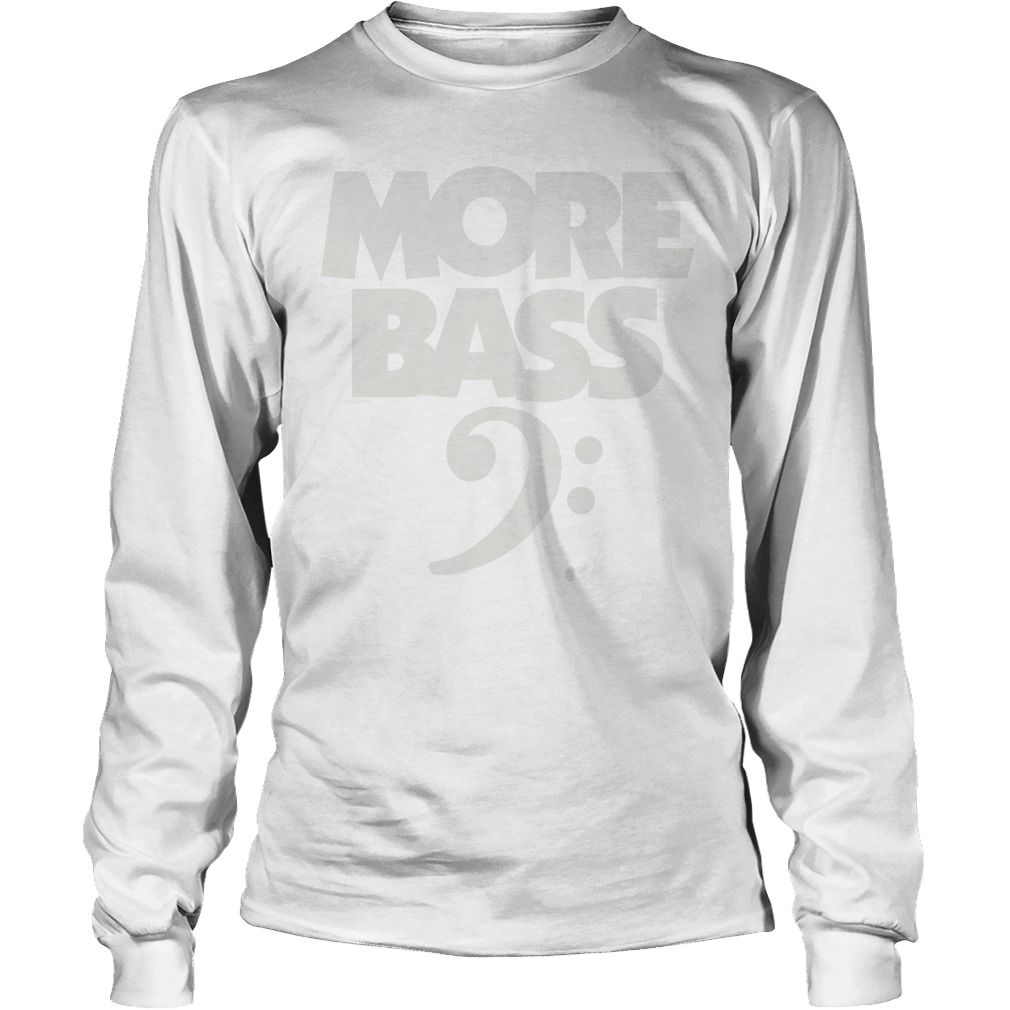 More bass white tshirt gift ideas popular everything videos