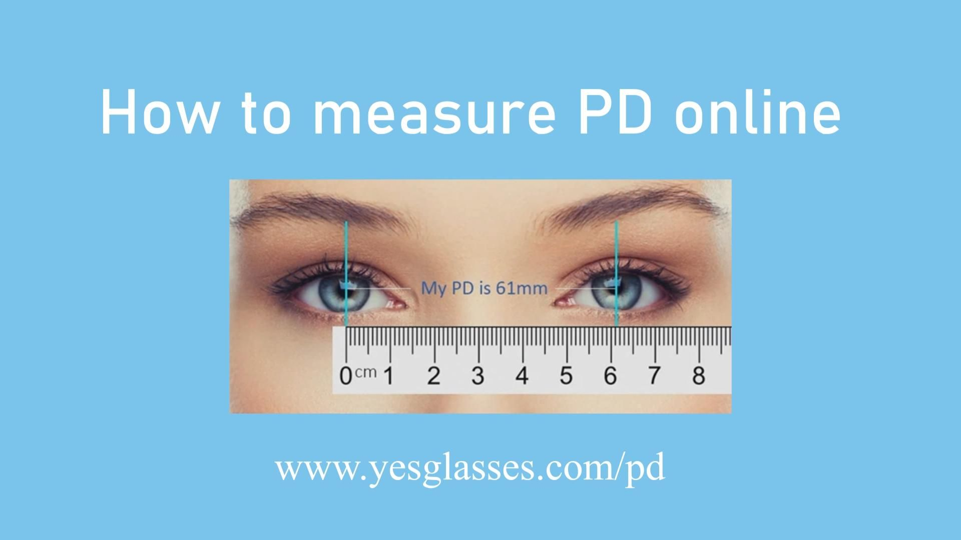 Pd Measurement Online How To Measure Your Pupillary Distance For Free Video How To Measure Yourself Online Measurement Tools
