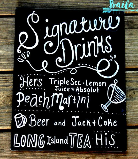 Signature drink sign  Signature drink chalkboard by BailaDesignsCo