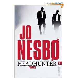 Jo Nesbo Headhunter Book Club Books Jo Nesbo Book Worth Reading