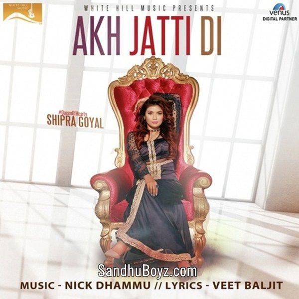 Karachi Di Mp3: Akh Jatti Di Latest Punjabi Mp3 Song& Ringtone Download