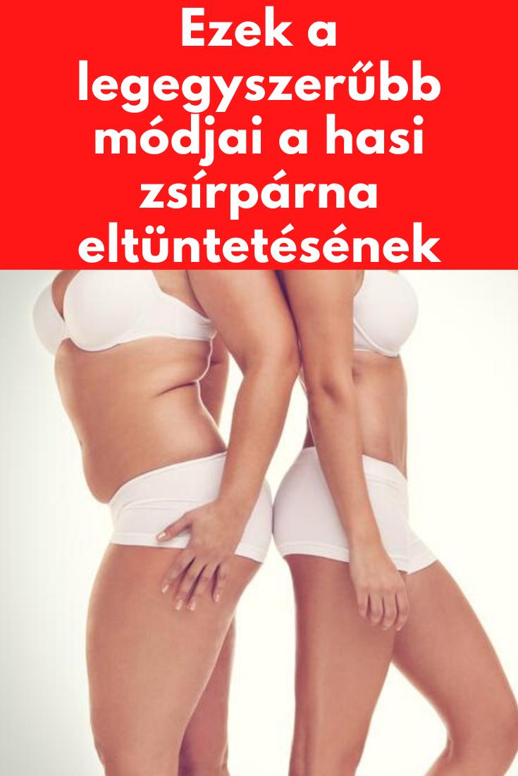 egészséges módja a hasi fogyásnak)