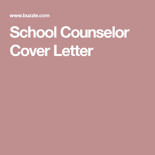 School Counselor Cover Letter