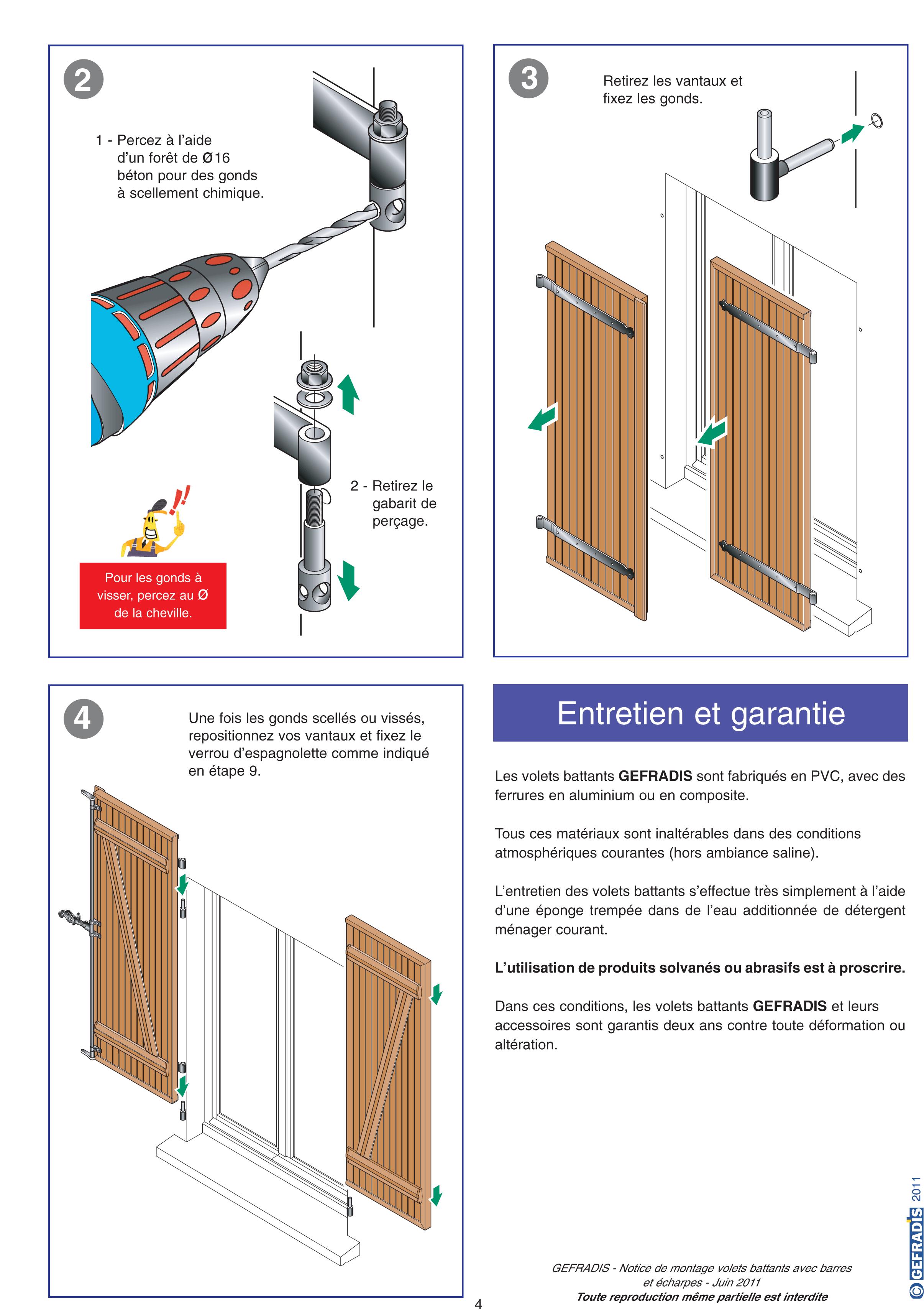 page 4 cette notice vous explique comment poser votre volet battant barres et charpes vous. Black Bedroom Furniture Sets. Home Design Ideas