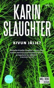 Slaughter: Kivun jäljet
