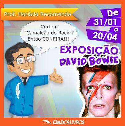 #ProfHoraciorecomenda a Exposição David Bowie no MIS!   Fotos, histórias curiosas, filmes, peças de figurinos, álbuns clássicos!!!   A exposição coloca os visitantes dentro do processo criativo de Bowie!  Por lá, você pode conferir como a sua obra influenciou diversos movimentos artísticos.  A exposição pode ser conferida diariamente no Museu da Imagem e do Som em São Paulo!   Às terças a entrada é franca!   http://s55.me/Q9oWAbM